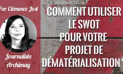 Swot-projet-dematerialisation
