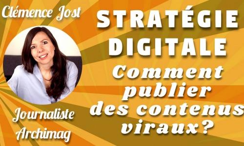 strategie-digitale-publier-contenus-viraux