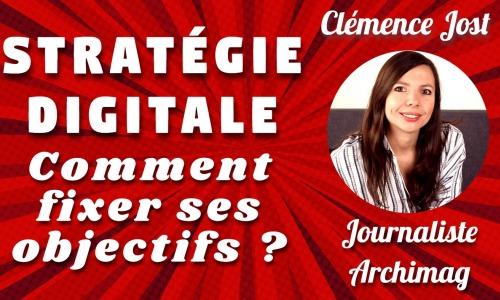 strategie-digitale-fixer-objectifs